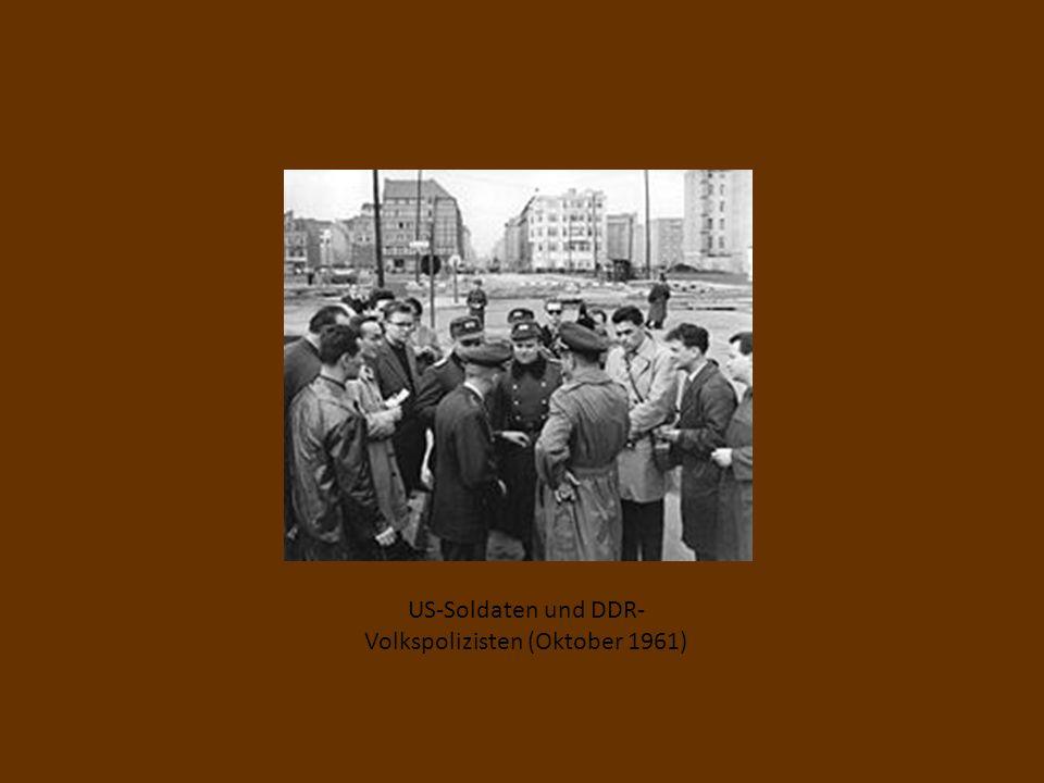 US-Soldaten und DDR- Volkspolizisten (Oktober 1961)