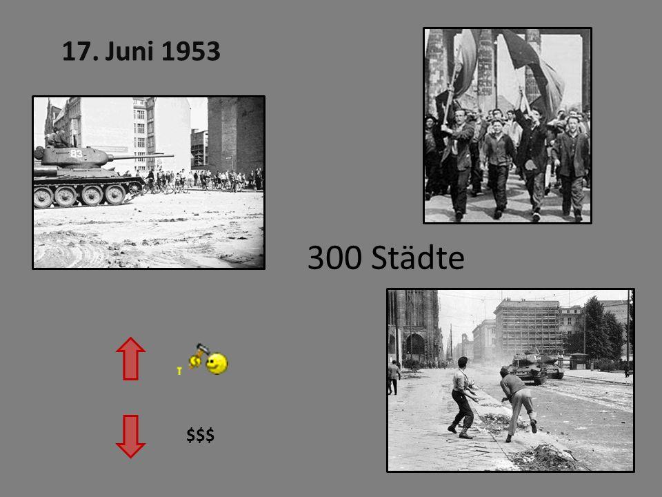 300 Städte $$$ 17. Juni 1953