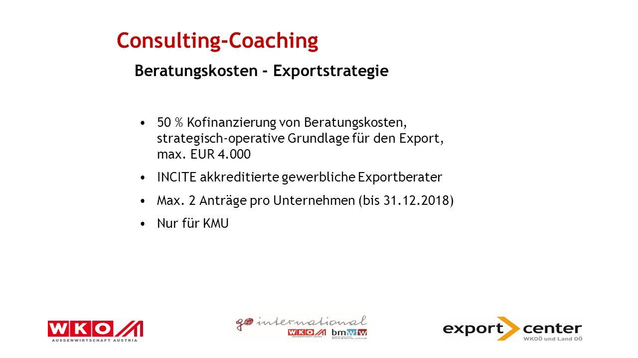 50 % Kofinanzierung von Beratungskosten, strategisch-operative Grundlage für den Export, max.
