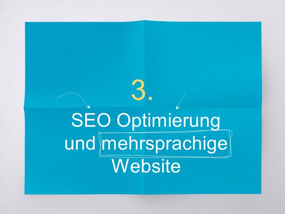 3. SEO Optimierung und mehrsprachige Website