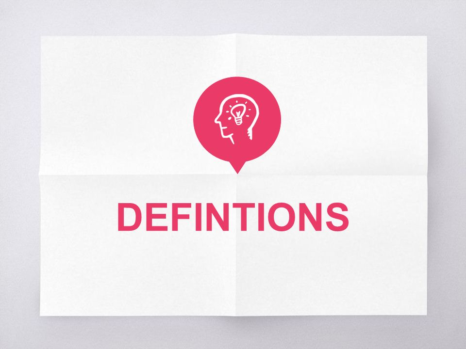 DEFINTIONS