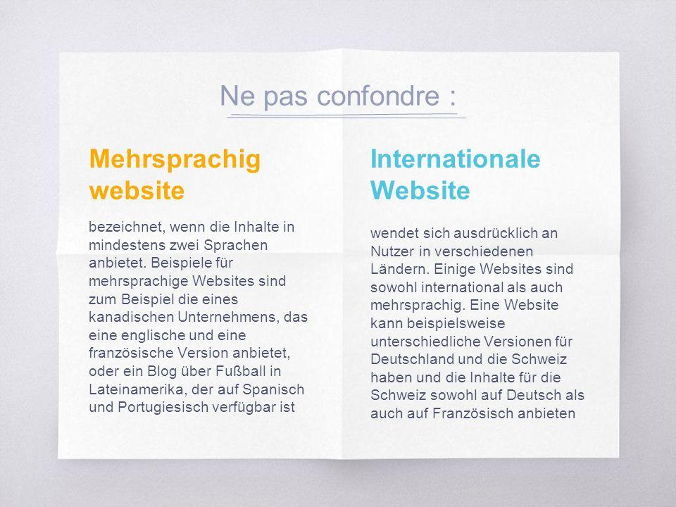 Mehrsprachig website bezeichnet, wenn die Inhalte in mindestens zwei Sprachen anbietet.