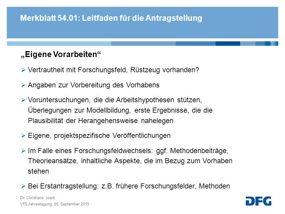 """Merkblatt 54.01: Leitfaden für die Antragstellung """"Eigene Vorarbeiten  Vertrautheit mit Forschungsfeld, Rüstzeug vorhanden."""