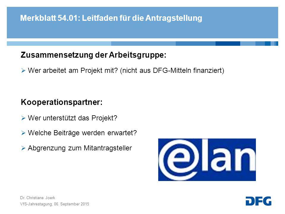Merkblatt 54.01: Leitfaden für die Antragstellung Zusammensetzung der Arbeitsgruppe:  Wer arbeitet am Projekt mit.