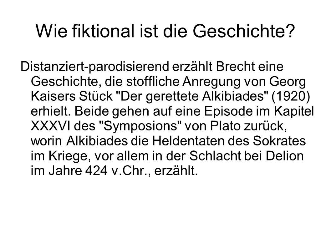 Wie fiktional ist die Geschichte? Distanziert-parodisierend erzählt Brecht eine Geschichte, die stoffliche Anregung von Georg Kaisers Stück