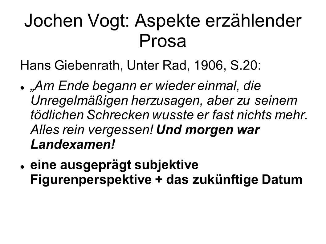 """Jochen Vogt: Aspekte erzählender Prosa Hans Giebenrath, Unter Rad, 1906, S.20: """"Am Ende begann er wieder einmal, die Unregelmäßigen herzusagen, aber z"""