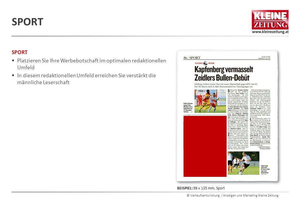© Verkaufsentwicklung / Anzeigen und Marketing Kleine Zeitung SPORT  Platzieren Sie Ihre Werbebotschaft im optimalen redaktionellen Umfeld  In diese