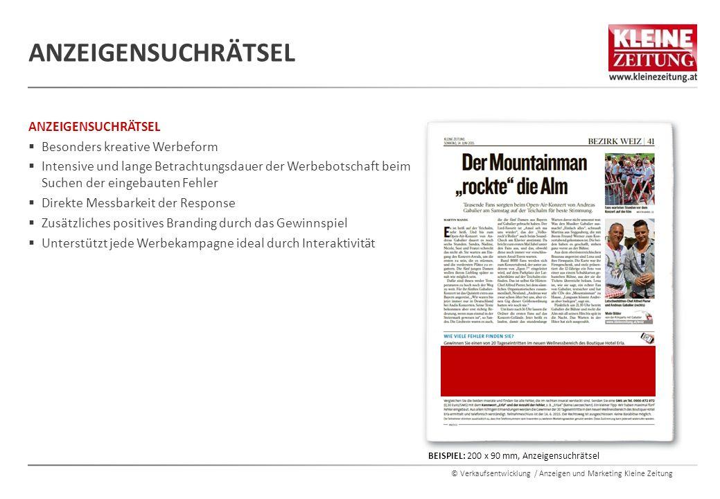© Verkaufsentwicklung / Anzeigen und Marketing Kleine Zeitung ANZEIGENSUCHRÄTSEL  Besonders kreative Werbeform  Intensive und lange Betrachtungsdaue