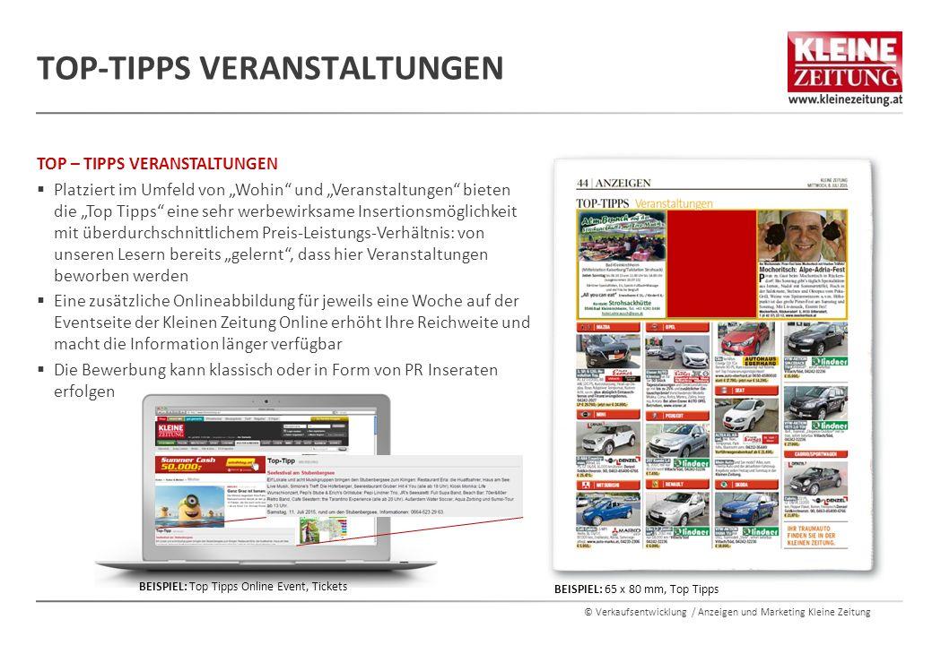 """© Verkaufsentwicklung / Anzeigen und Marketing Kleine Zeitung TOP – TIPPS VERANSTALTUNGEN  Platziert im Umfeld von """"Wohin"""" und """"Veranstaltungen"""" biet"""