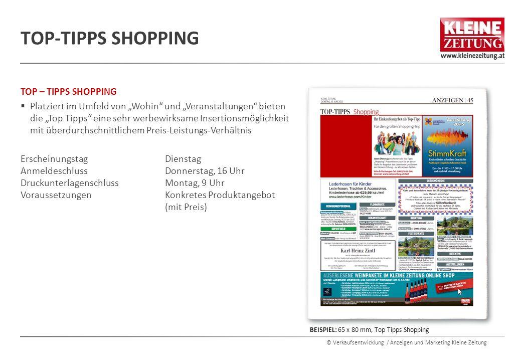 """© Verkaufsentwicklung / Anzeigen und Marketing Kleine Zeitung TOP – TIPPS SHOPPING  Platziert im Umfeld von """"Wohin"""" und """"Veranstaltungen"""" bieten die"""
