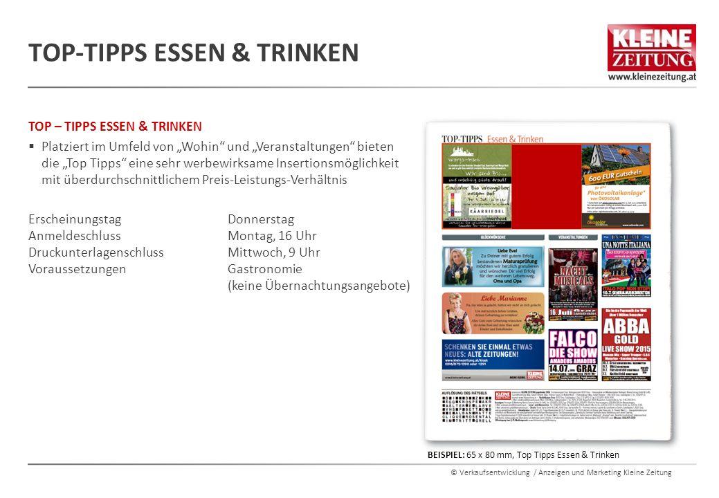 """© Verkaufsentwicklung / Anzeigen und Marketing Kleine Zeitung TOP – TIPPS ESSEN & TRINKEN  Platziert im Umfeld von """"Wohin"""" und """"Veranstaltungen"""" biet"""