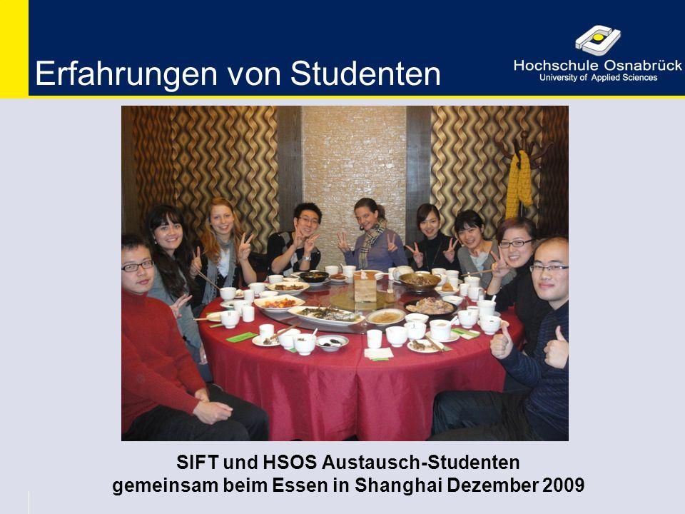 Erfahrungen von Studenten SIFT und HSOS Austausch-Studenten gemeinsam beim Essen in Shanghai Dezember 2009