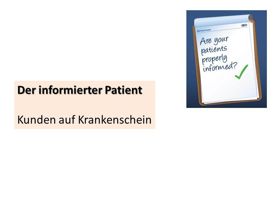 Der informierter Patient Kunden auf Krankenschein