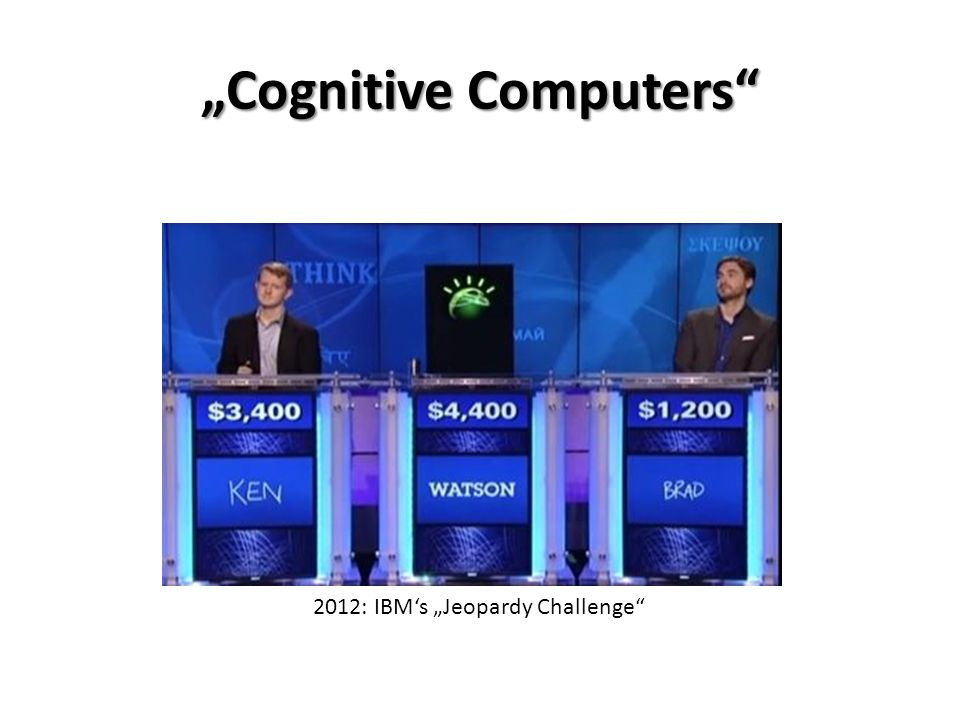 """Cognitive Computers 2012: IBM's ""Jeopardy Challenge"