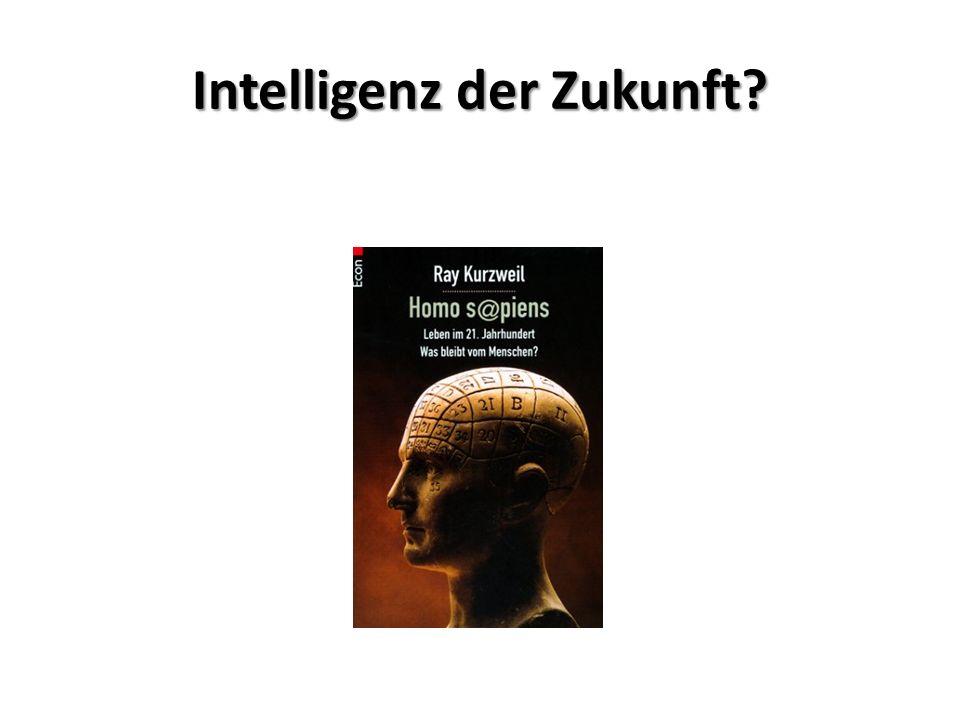 Intelligenz der Zukunft?