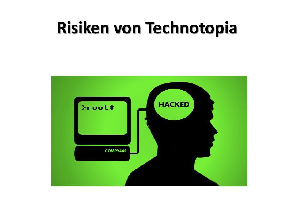 Risiken von Technotopia
