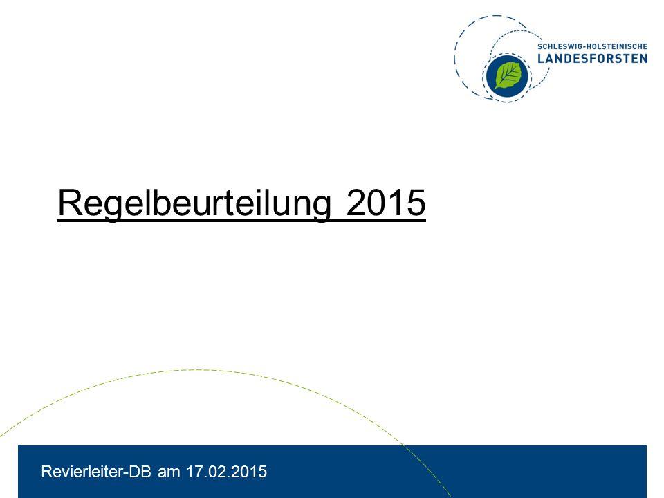 Regelbeurteilung 2015 Revierleiter-DB am 17.02.2015