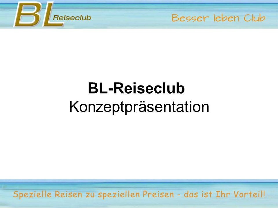 BL-Reiseclub Konzeptpräsentation