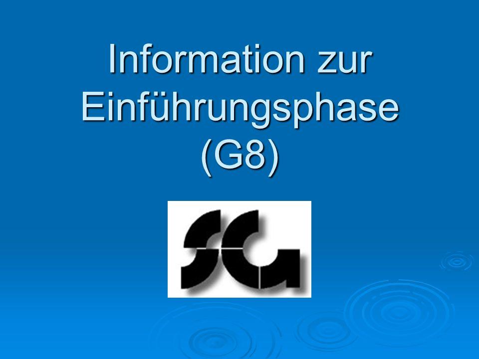 Information zur Einführungsphase (G8)