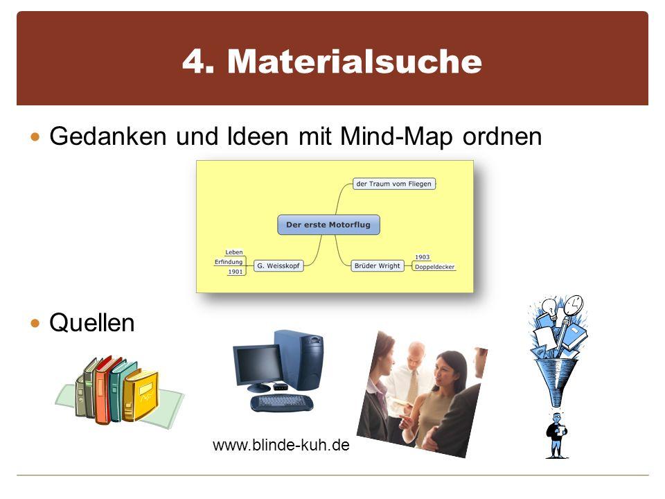 5. Material sichten und auswerten Stichworte, Bilder, Texte, Quellen Am PC dokumentieren