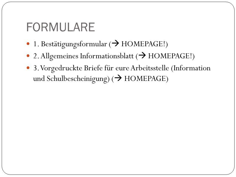 FORMULARE 1.Bestätigungsformular (  HOMEPAGE!) 2.