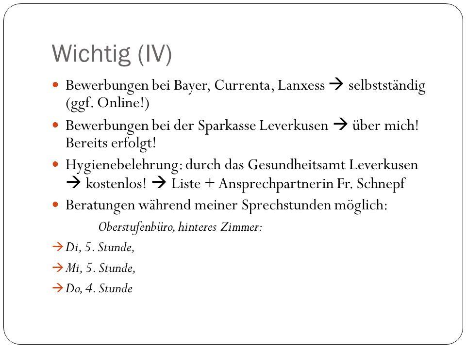 Wichtig (IV) Bewerbungen bei Bayer, Currenta, Lanxess  selbstständig (ggf.