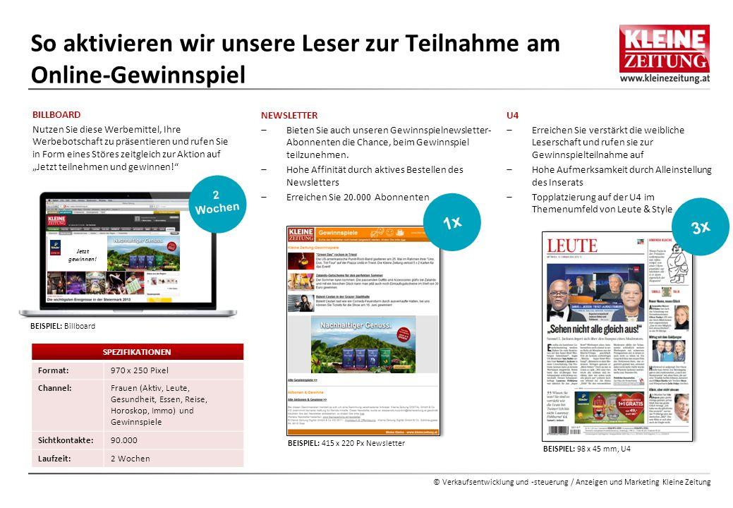 © Verkaufsentwicklung und -steuerung / Anzeigen und Marketing Kleine Zeitung BILLBOARD Nutzen Sie diese Werbemittel, Ihre Werbebotschaft zu präsentier