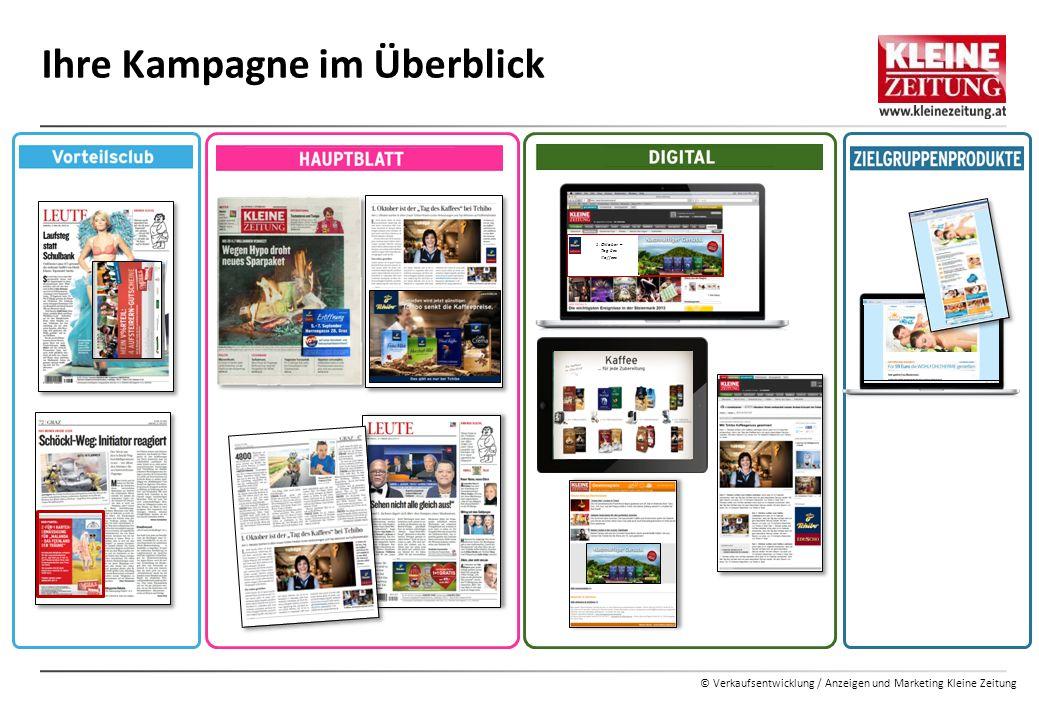 © Verkaufsentwicklung / Anzeigen und Marketing Kleine Zeitung Ihre Kampagne im Überblick 1. Oktober – Tag des Kaffees