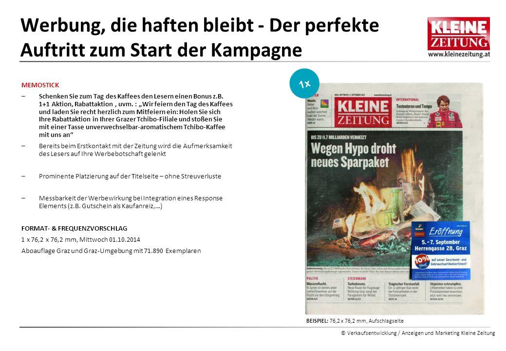 © Verkaufsentwicklung / Anzeigen und Marketing Kleine Zeitung MEMOSTICK  Schenken Sie zum Tag des Kaffees den Lesern einen Bonus z.B. 1+1 Aktion, Rab
