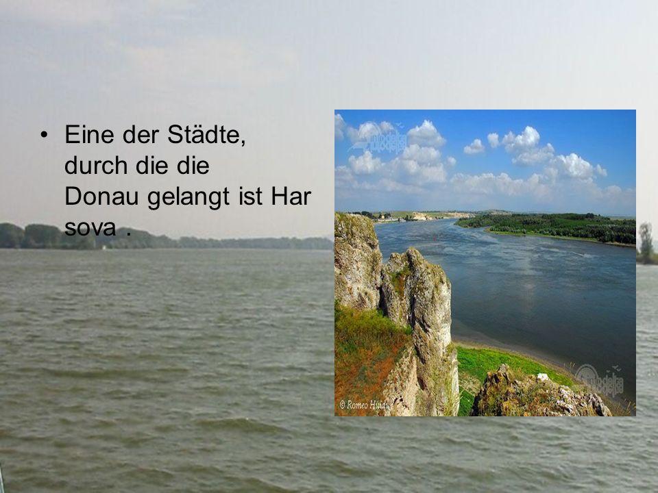 Eine der Städte, durch die die Donau gelangt ist Har sova.