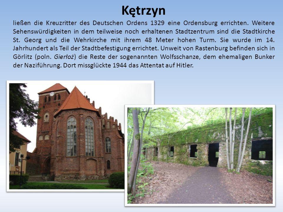 Kętrzyn ließen die Kreuzritter des Deutschen Ordens 1329 eine Ordensburg errichten.