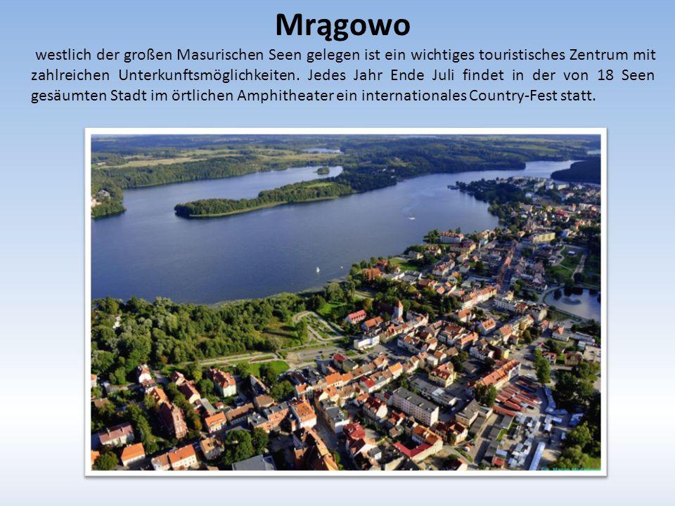 Mrągowo westlich der großen Masurischen Seen gelegen ist ein wichtiges touristisches Zentrum mit zahlreichen Unterkunftsmöglichkeiten.