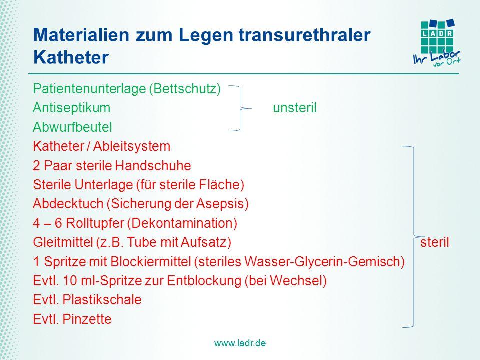 www.ladr.de Materialien zum Legen transurethraler Katheter Patientenunterlage (Bettschutz) Antiseptikumunsteril Abwurfbeutel Katheter / Ableitsystem 2
