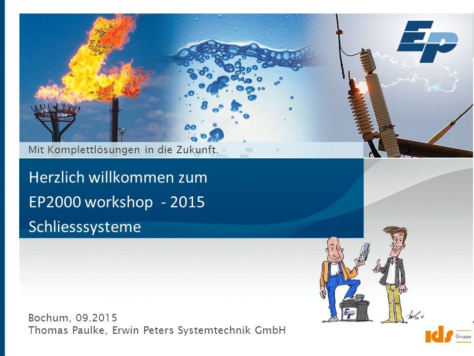 Seite 1 Erwin Peters Systemtechnik GmbH www.epsystem.de ein Unternehmen der © 23.01.2015 Mit Komplettlösungen in die Zukunft. Bochum, 09.2015 Thomas P