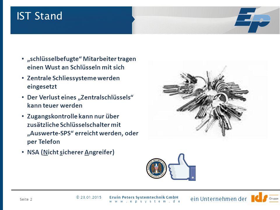 """Seite 2 Erwin Peters Systemtechnik GmbH www.epsystem.de ein Unternehmen der © 23.01.2015 """"schlüsselbefugte"""" Mitarbeiter tragen einen Wust an Schlüssel"""