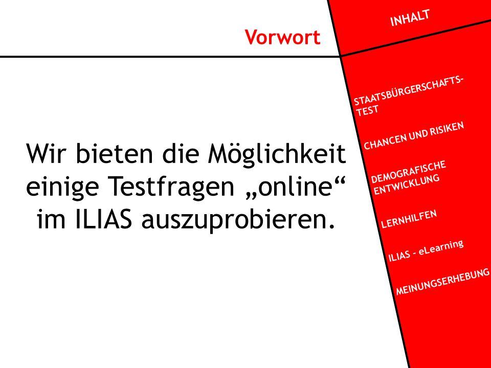 """Wir bieten die Möglichkeit einige Testfragen """"online im ILIAS auszuprobieren."""