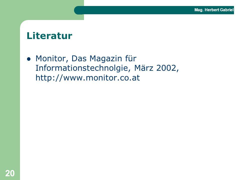 Mag. Herbert Gabriel BHAK 20 Literatur Monitor, Das Magazin für Informationstechnolgie, März 2002, http://www.monitor.co.at