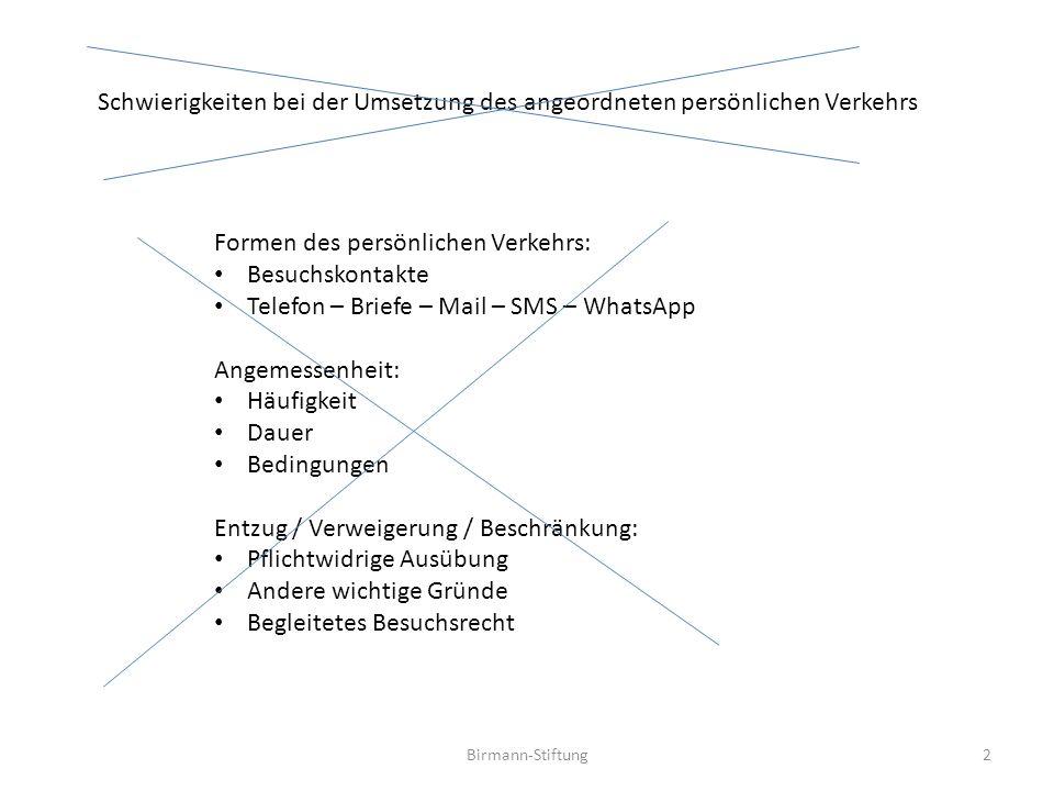 Birmann-Stiftung Expertensichtweise I Kunde/Kundin hat Problem Experte/Expertin hat Lösung 13 4.
