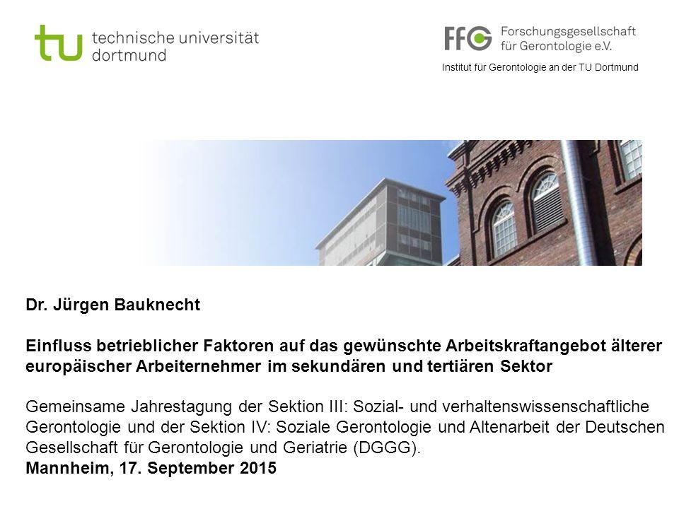 Institut für Gerontologie an der TU Dortmund Dr.