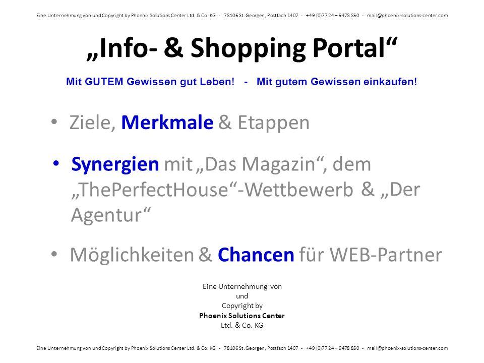 """""""Info- & Shopping Portal Eine Unternehmung von und Copyright by Phoenix Solutions Center Ltd."""