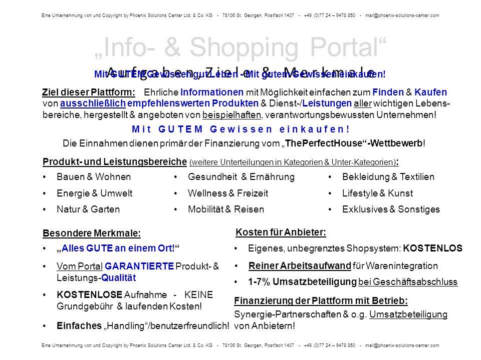 A u f g a b e n, Z i e l e & M e r k m a l e Eine Unternehmung von und Copyright by Phoenix Solutions Center Ltd.