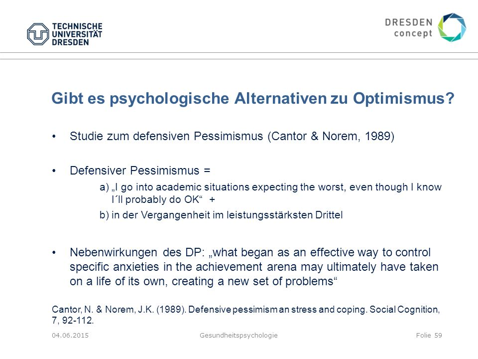 Gibt es psychologische Alternativen zu Optimismus.