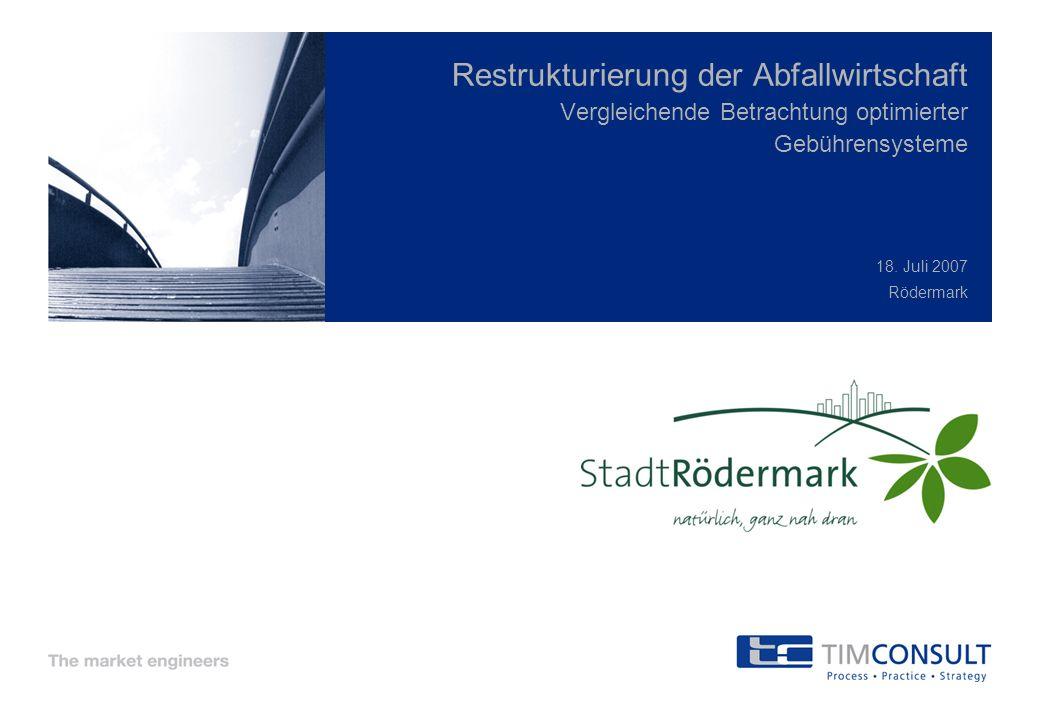 Restrukturierung der Abfallwirtschaft Vergleichende Betrachtung optimierter Gebührensysteme 18.