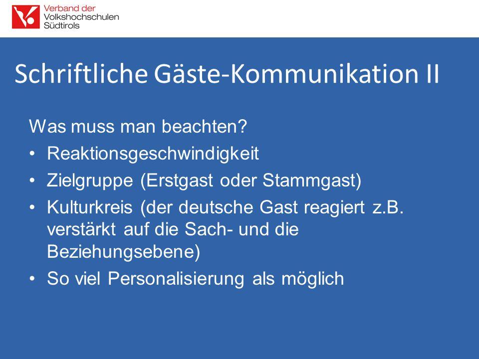 Schriftliche Gäste-Kommunikation II Was muss man beachten.