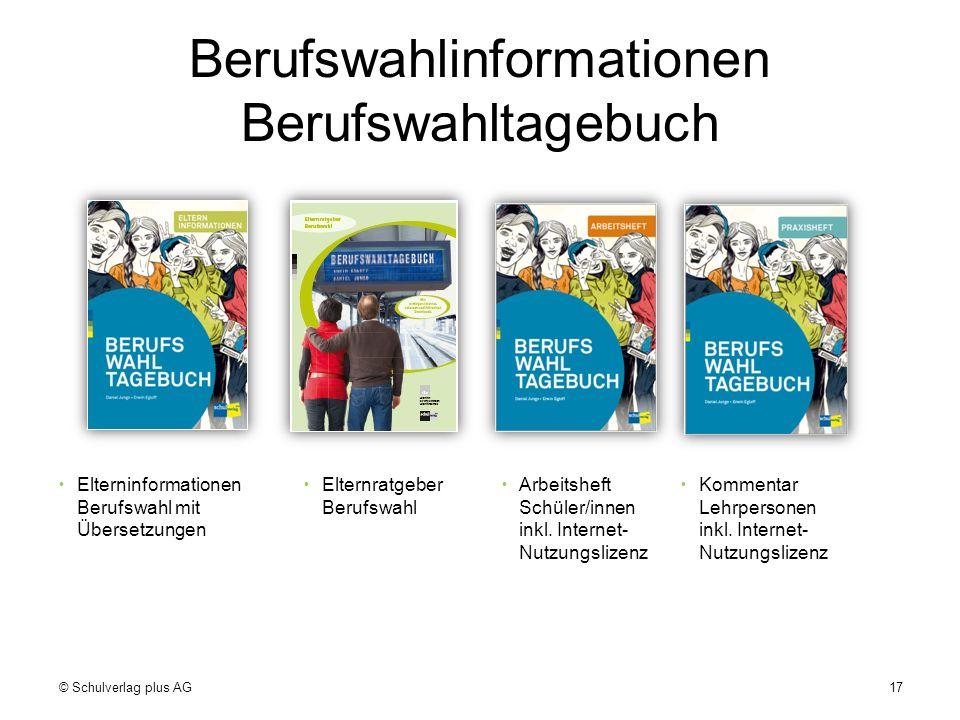Berufswahlinformationen Berufswahltagebuch  Elterninformationen  Elternratgeber  Arbeitsheft  Kommentar Berufswahl mitBerufswahlSchüler/innenLehrp
