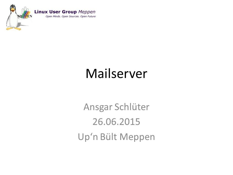 Mailserver Ansgar Schlüter 26.06.2015 Up'n Bült Meppen