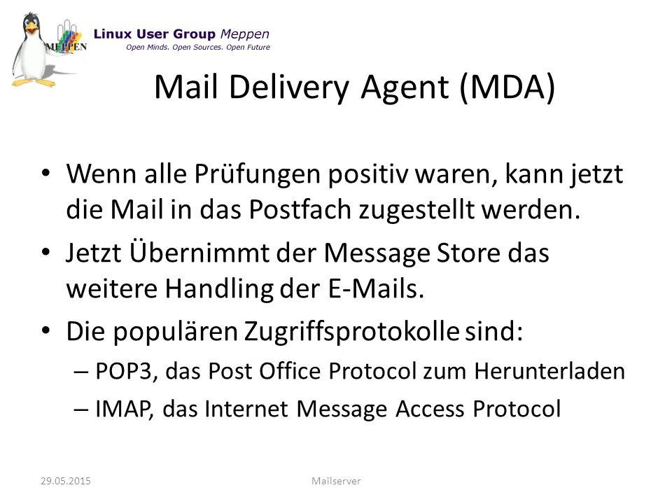 Wenn alle Prüfungen positiv waren, kann jetzt die Mail in das Postfach zugestellt werden.