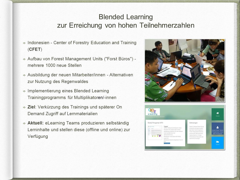 Blended Learning zur Erreichung von hohen Teilnehmerzahlen Indonesien - Center of Forestry Education and Training (CFET) Aufbau von Forest Management