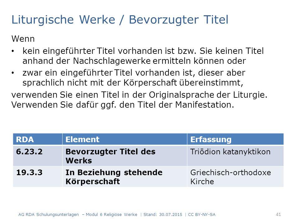 Liturgische Werke / Bevorzugter Titel Wenn kein eingeführter Titel vorhanden ist bzw. Sie keinen Titel anhand der Nachschlagewerke ermitteln können od