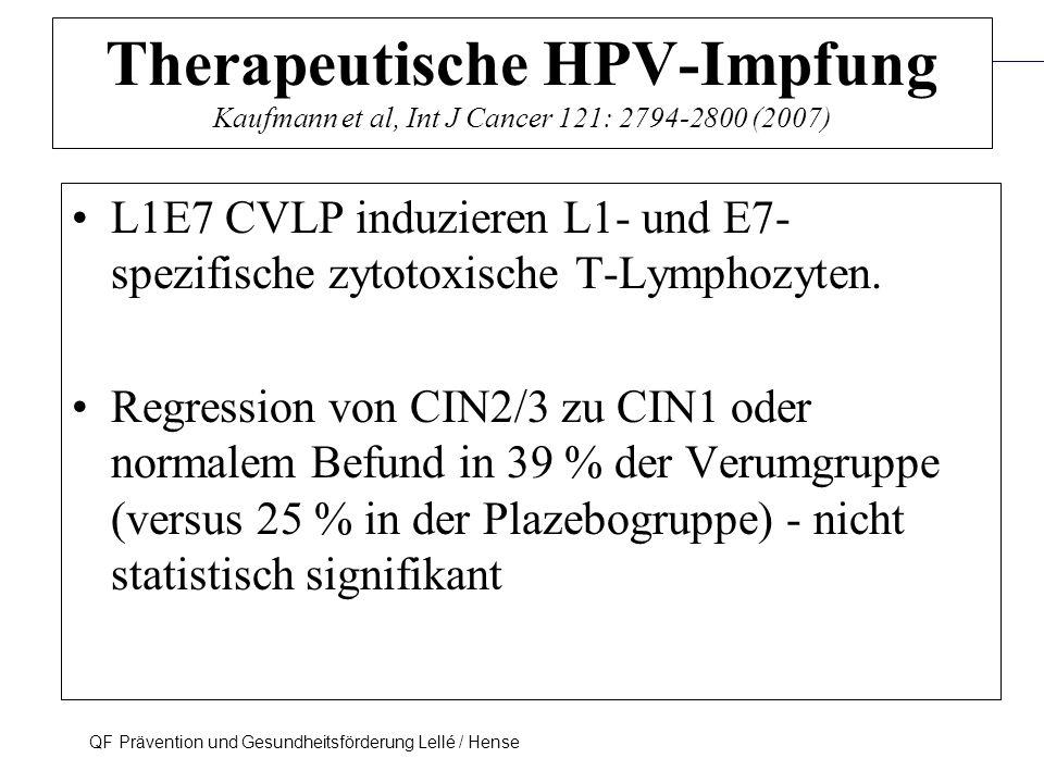 Prävention und Früherkennung des Zervix-Ca (ICD-10: C53) QF Prävention und Gesundheitsförderung Lellé / Hense 49 Therapeutische HPV-Impfung Kaufmann e